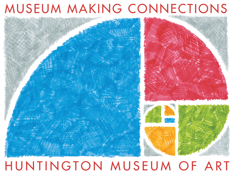 Museum Making Connections. Huntington Museum of Art.